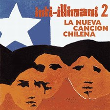 "Inti Illimani ""La Nueva Cancion Chilena"""