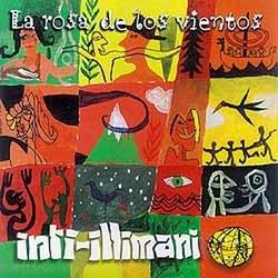 """Inti Illimani """"La Rosa De Los Vientos"""""""