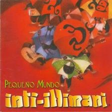 """Inti Illimani """"Pequeno Mundo"""""""